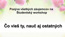 Workshop - Čo vieš ty, nauč aj ostatných