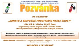 """Pozvánka na Workshop """"ZDRAVÉ A BEZPEČNÉ PROSTREDIE NAŠEJ ŠKOLY"""""""